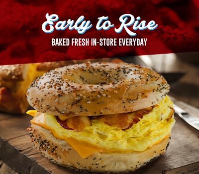 Early to Rise - Baked Fresh In-Store Everyday
